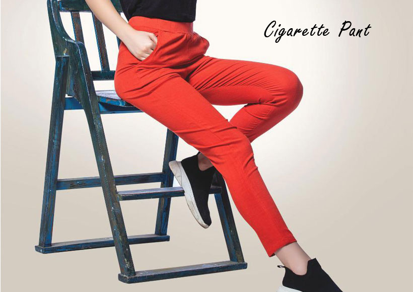 Are You Looking to Buy a Snappy Cigarette Pant that is both Stylish and Comfortable