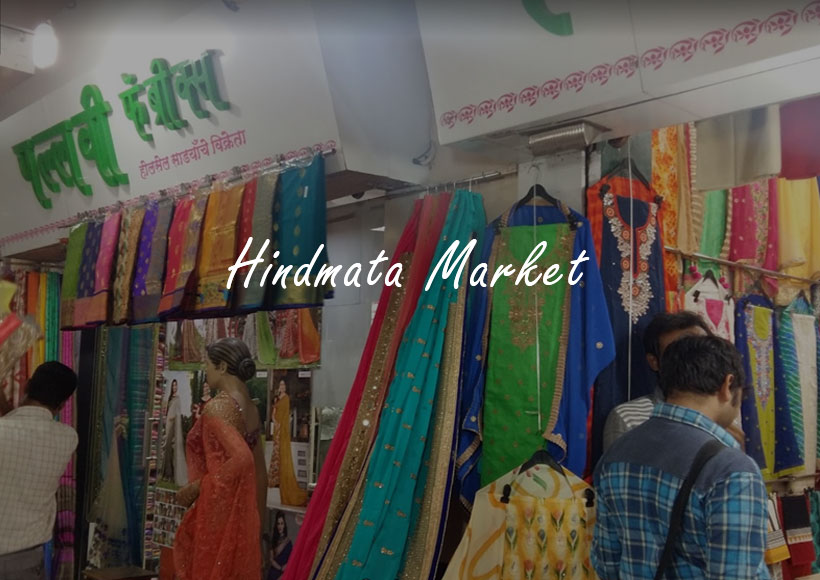 Why you should visit the Nostalgic Hindmata Market to Buy Sarees, Cloth & More in Wholesale